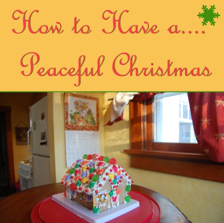 2015 How to Have a Peaceful Christmas