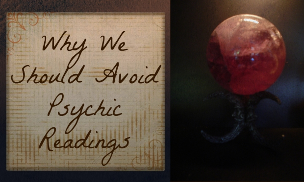 2017-02-11d-why-we-should-avoid-psychic-readings